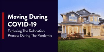Image of a home and introduction text: Moving During COVID-19